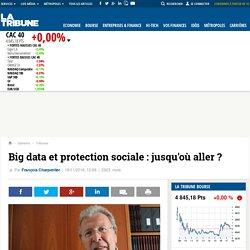 Big data et protection sociale: jusqu'où aller?