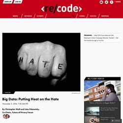Big Data: Putting Heat on the Hate