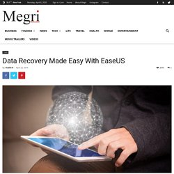 Data Recovery Made Easy With EaseUS