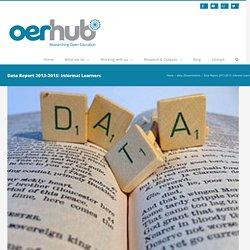 Data Report 2013-2015: Informal Learners – OER Hub