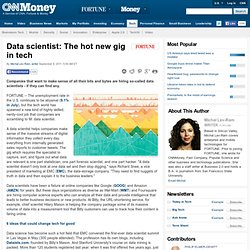 Data scientist: The hot new gig in tech