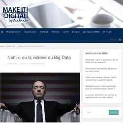 Big Data, le secret de Netflix - Make it Digital