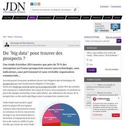 """Du """"big data"""" pour trouver des prospects?"""