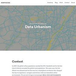 Data Urbanism - MORPHOCODE