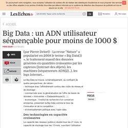 Big Data : un ADN utilisateur séquençable pour moins de 1000 $