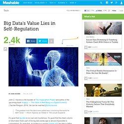 Big Data's Value Lies in Self-Regulation