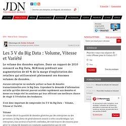 Les 3 V du Big Data : Volume, Vitesse et Variété