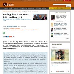 Les big data : Far West informationnel