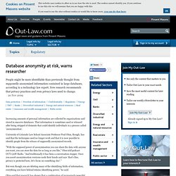 Database anonymity at risk, warns researcher