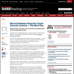 Recent Database Breaches Teach Security Lessons -- The Hard Way - Dark Reading