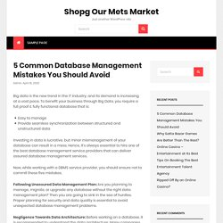 5 Common Database Management Mistakes You Should Avoid – Shopg Our Mets Market