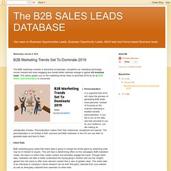 The B2B SALES LEADS DATABASE : B2B Marketing Trends Set To Dominate 2019