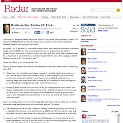 Database War Stories #3: Flickr - O'Reilly Radar