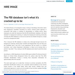 The FBI database isn't what it's cracked up to be – Hire Image