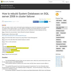 How to rebuild System Databases on SQL server 2008 in cluster failover – Microsoft SQL Server