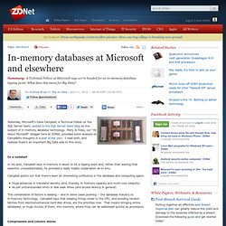 In-memory databases at Microsoft and elsewhere