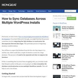 How to Sync Databases Across Multiple WordPress Installs