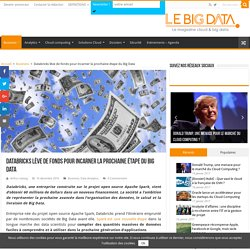 Databricks lève de fonds pour incarner la prochaine étape du Big Data