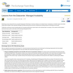 Lessons from the Datacenter: Managed Availability - Exchange Team Blog