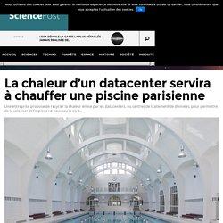La chaleur d'un datacenter servira à chauffer une piscine parisienne