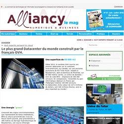 Le plus grand Datacenter du monde construit par le français OVH.