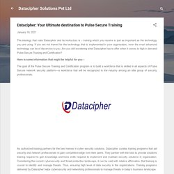 Datacipher: Your Ultimate destination to Pulse Secure Training