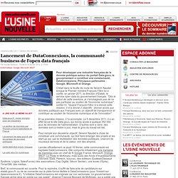 Lancement de DataConnexions, la communauté business de l'open data français - Informatique