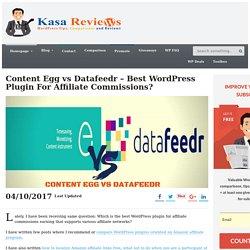 Content Egg vs Datafeedr - Best WordPress Plugin For Affiliate Commissions?