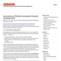 Accentuate.us: Machine Learning for Complex Language Entry