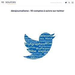 Datajournalisme : 10 comptes à suivre sur Twitter - re.sources