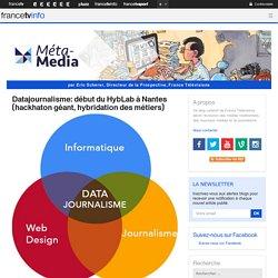 Datajournalisme: début du HybLab à Nantes (hackhaton géant, hybridation des métiers)