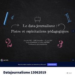 Datajournalisme 13062019 by cdi.saintexmantes on Genially