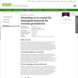 Utveckling av en modell för datalogiskt tänkande för svenska grundskolan