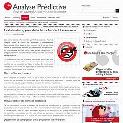 12 – Le datamining pour détecter la fraude à l'assurance