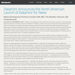 Announces the North American Launch of Dataminr for News
