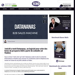 a testé Datananas, un logiciel pour créer des listes de prospects B2B