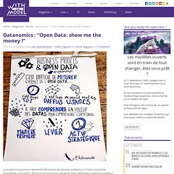 "Datanomics : ""Open Data: show me the money !"""