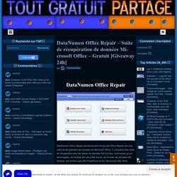 DataNumen Office Repair - Récupération -Gratuit Giveaway 24h