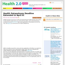 Health Datapalooza Deadline Extended to April 6!Health 2
