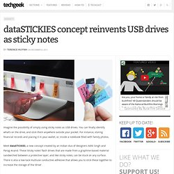 dataSTICKIES concept reinvents USB drives as sticky notes - TechGeek
