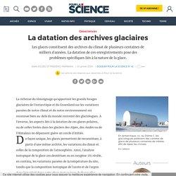 La datation des archives glaciaires