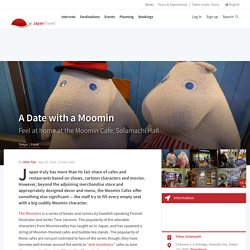 A Date with a Moomin - Tokyo - Japan Travel