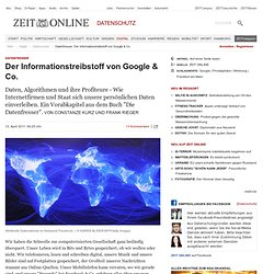 Datenfresser: Der Informationstreibstoff von Google & Co. | Digital