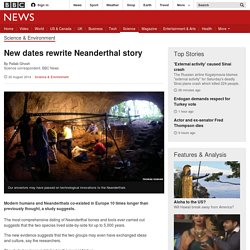 New dates rewrite Neanderthal story