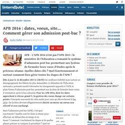 APB 2016 : dates, voeux, site... Commentgérer son admission post-bac ?