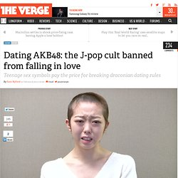 Dating AKB48: the J-pop cult banned from falling in love
