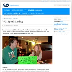 WG-Speed-Dating – Podcast DW