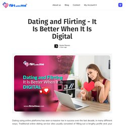 Dating and Flirting - It Is Better When It Is Digital