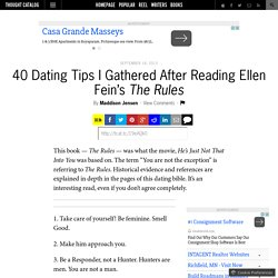 40 Dating Tips I Gathered After Reading Ellen Fein's The Rules