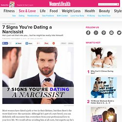 7 Signs You're Dating a Narcissist